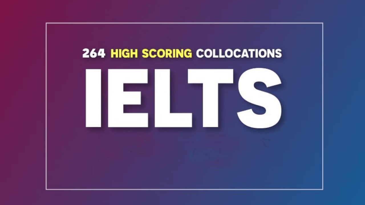 264 Collocations for IELTS Speaking Band 8(Part 1) - IELTS